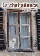 Marie murski le chat silence