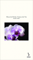 Sandra dulier fleur de poesie source de vie